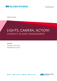 Lights, Camera, Action! – Conduct in Asset Managemen