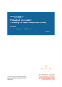 Political risk minimisation: A roadmap for wealth and business owners